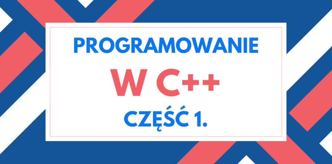 Programowanie w C++ - Podstawy do matury z informatyki