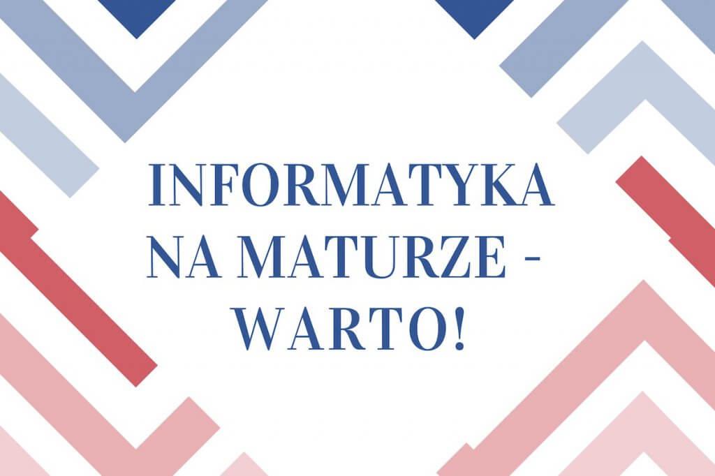 Egzamin maturalny z informatyki - warto !