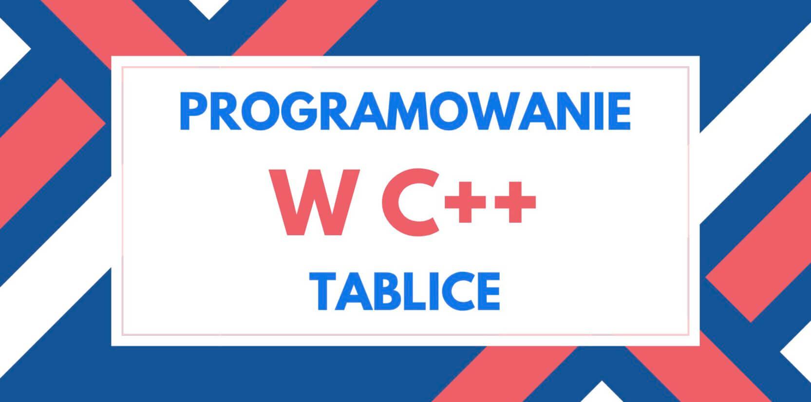 tablice w języku c++
