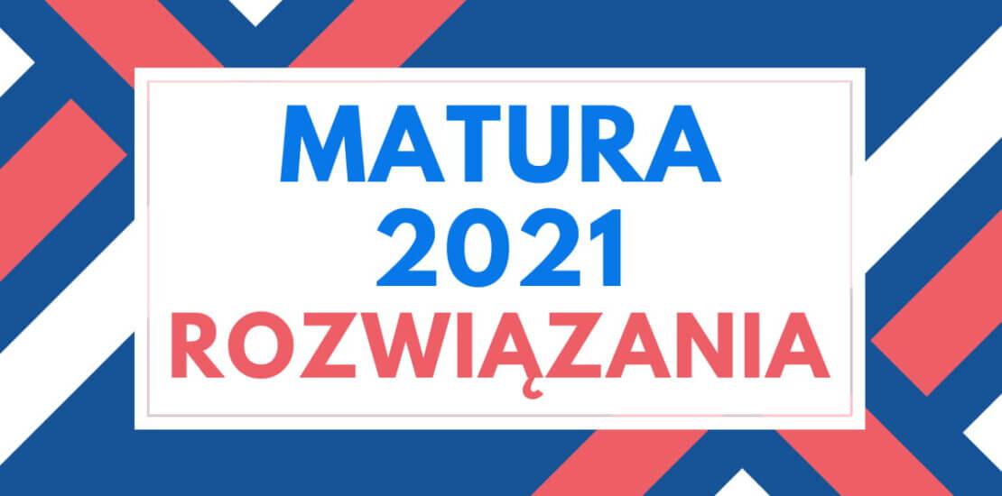 matura informatyka 2021 rozwiązania